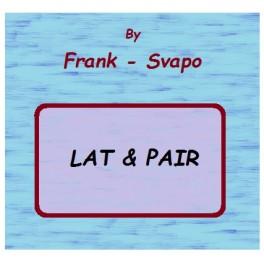 Lat & Pair by Frank - Svapo
